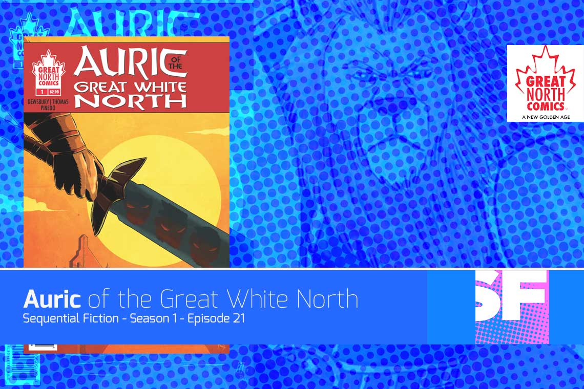 Episode 21 - Auric of the Great White North