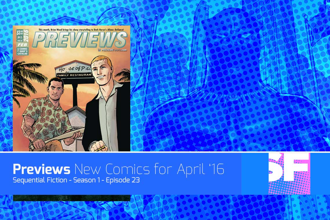 Episode 23 – February Comic Previews