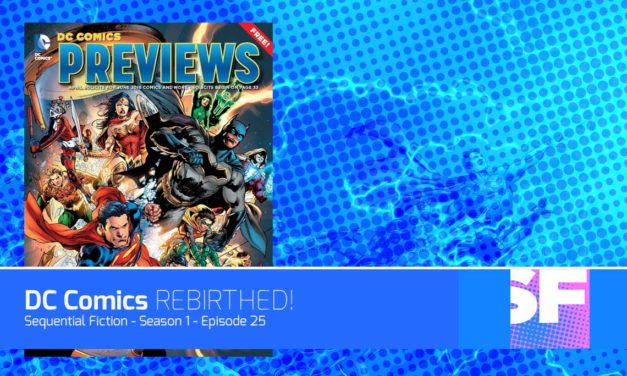 Episode 25 – DC Comics Rebirth