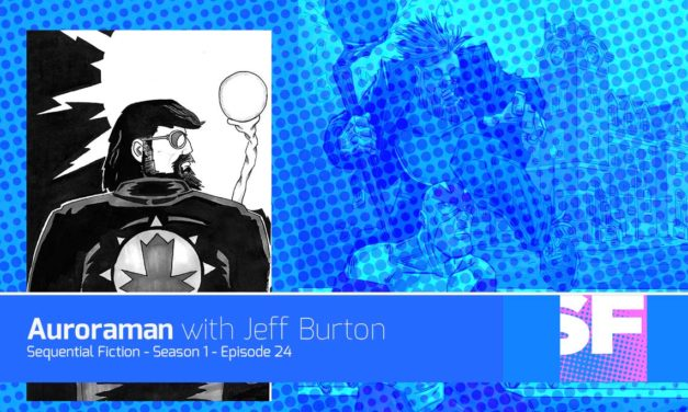 Episode 24 – Auroraman with Jeff Burton