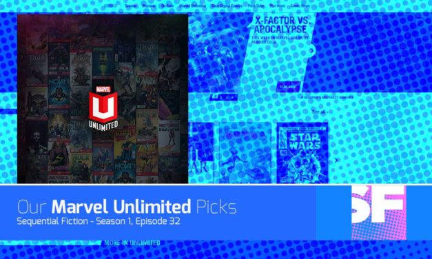 Episode 32 – Marvel Unlimited