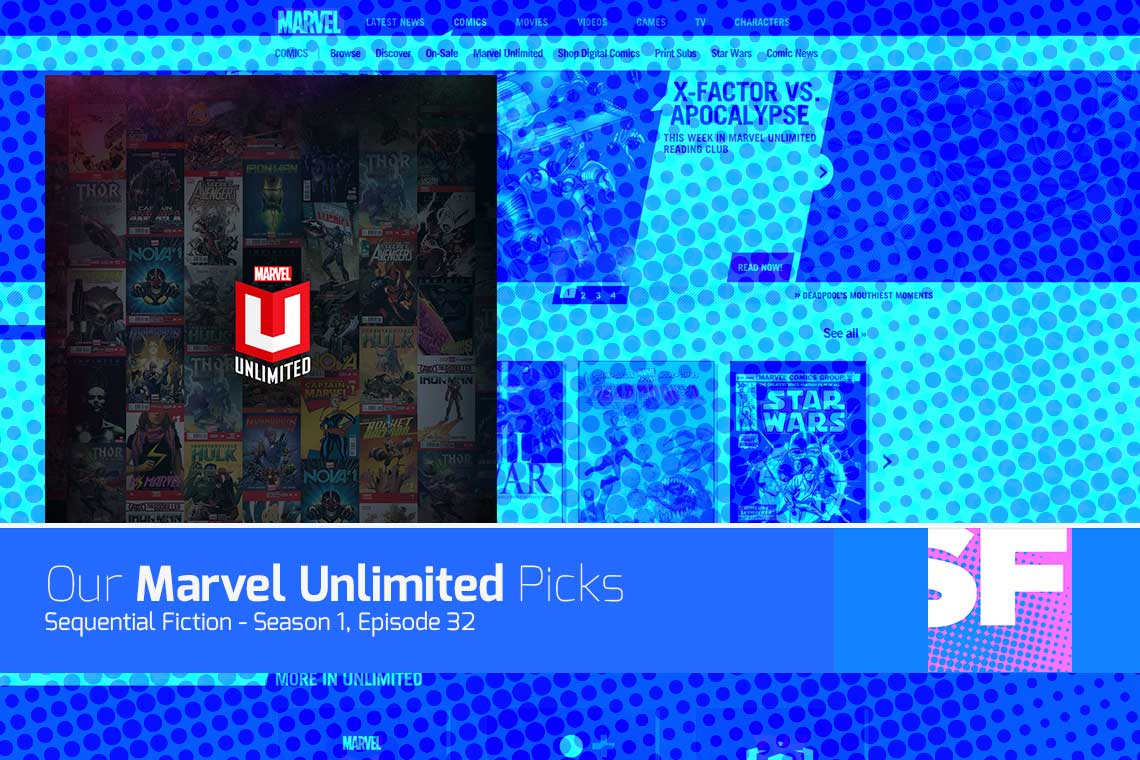 Episode 32 - Marvel Unlimited