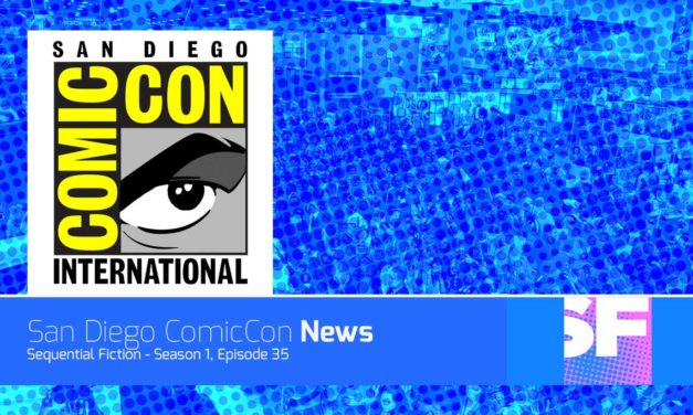 Episode 35 – San Diego Comic Con News