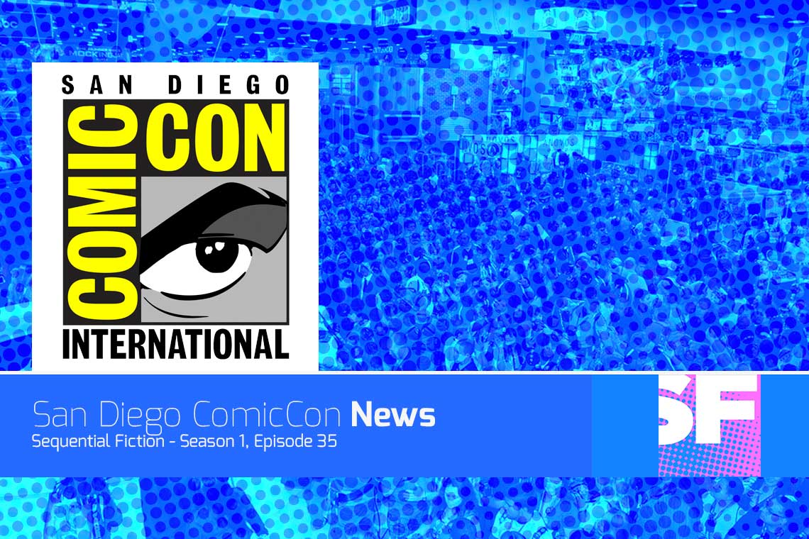 Episode 35 - San Diego Comic Con News