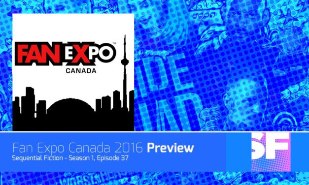 Episode 37 – Fan Expo Canada