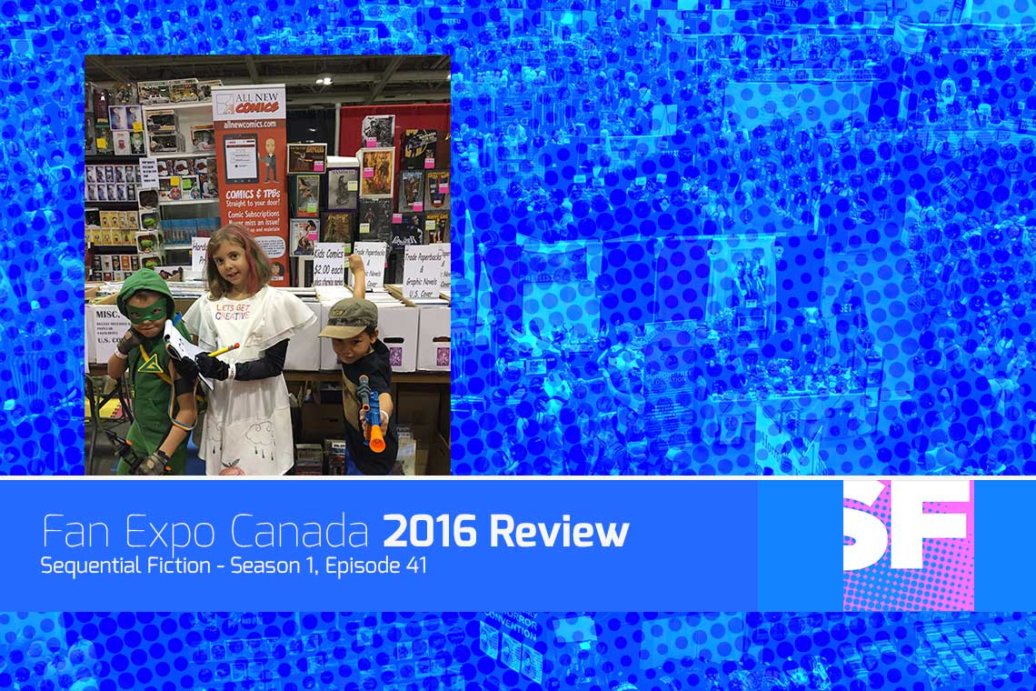 Fan Expo Canada Review