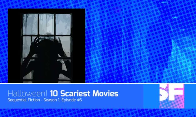 Episode 46 – 10 Scariest Movies