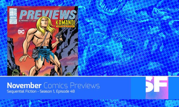 Episode 48 – November Comic Previews