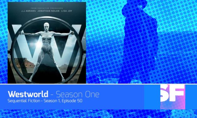 Episode 50 – Westworld