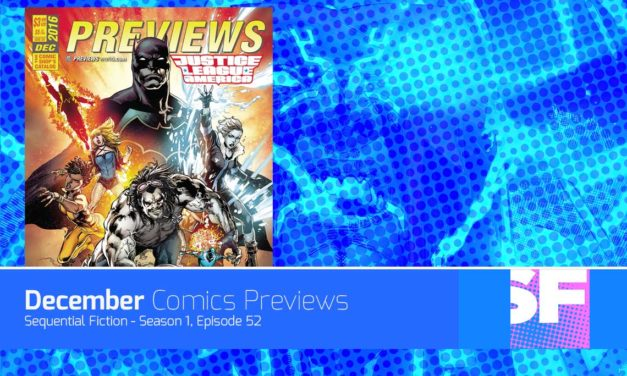 Episode 52 – December Comics Previews
